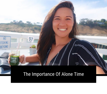 Importance Of Alone Time