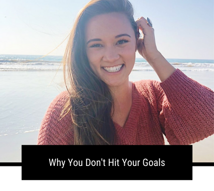 Why You Don't Hit Your Goals