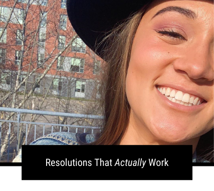 Resolutions That Actually Work