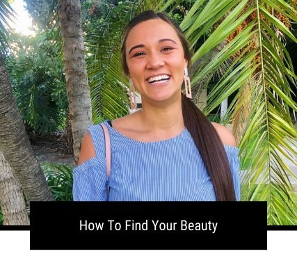 How To Find Your Beauty